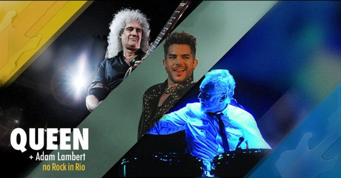 QUEEN + ADAM LAMBERT NO ROCK IN RIO 2015!
